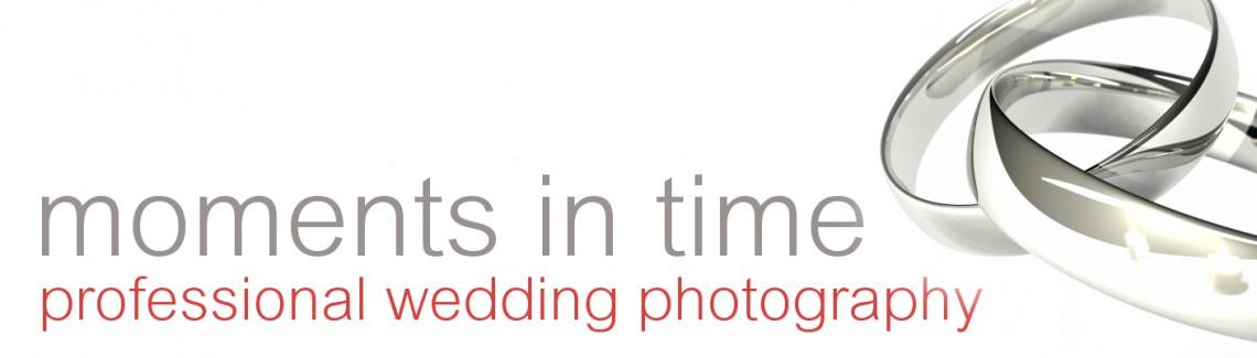 Moments in Times Wedding Photography