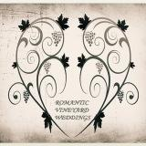 Romantic Vineyard Weddings
